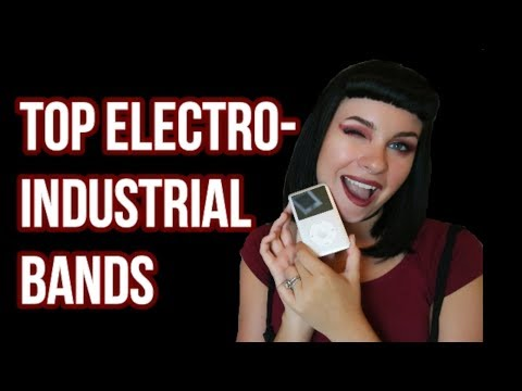 My Top 10 Electro-Industrial Bands