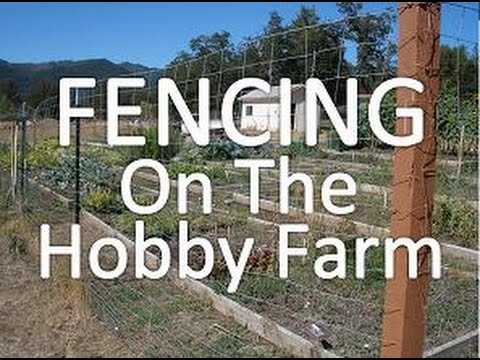 Fencing On The Hobby Farm