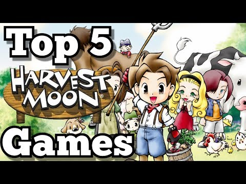 TOP 5 HARVEST MOON GAMES OF ALL TIME!!!