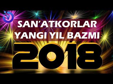San'atkorlar yangi yil bazmi 2018 | Санъаткорлар янги йил базми 2018