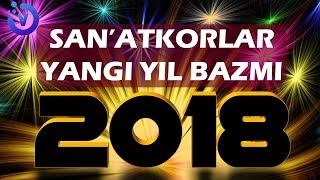 Обложка San Atkorlar Yangi Yil Bazmi 2018 Санъаткорлар янги йил базми 2018