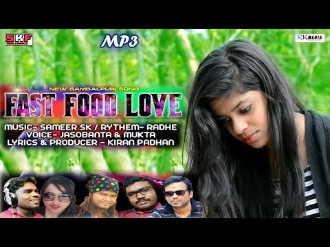Fast Food Love (Jasobant Sagar & Mukta) New Sambalpuri Song on RKMedia 2018