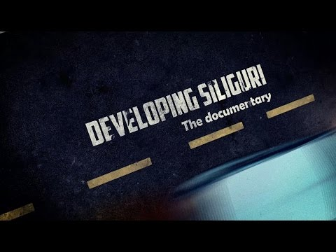 DEVELOPING SILIGURI (Siliguri Municipal Corporation Documentary)
