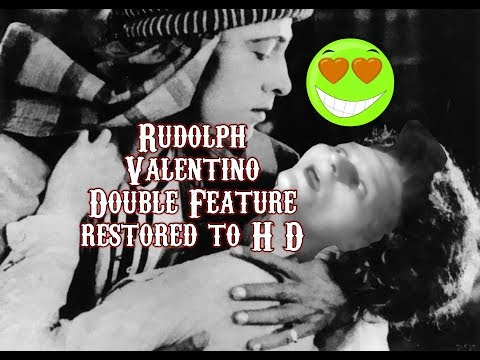 Rudolph Valentino Double Feature  Restored To H D