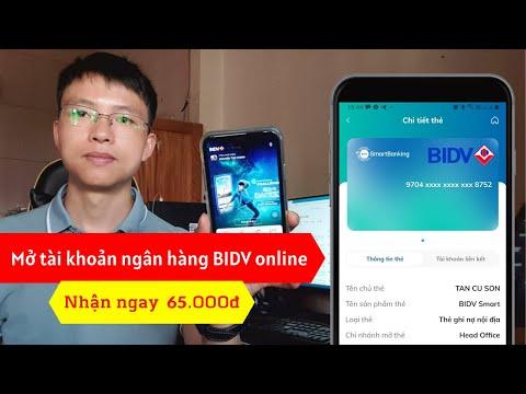 Cách mở tài khoản ngân hàng BIDV online trên điện thoại   Nhận 50.000đ