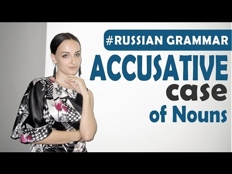 Accusative case. Russian grammar