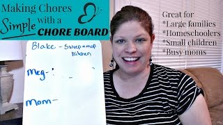 How to Make Chore Lists Easy with a Chore Board