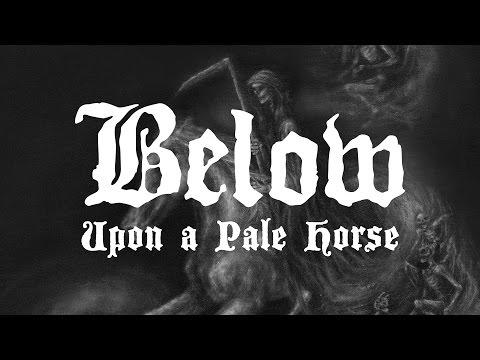 "Below ""Upon a Pale Horse"" (FULL ALBUM)"