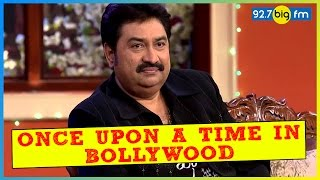 Happy Birthday Kumar Sanu - Once Upon A Time In Bollywood With Siddharth & Bhawana Somaaya