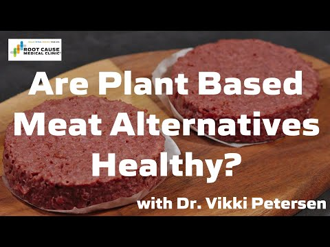 Are Plant Based Meat Alternatives Healthy?