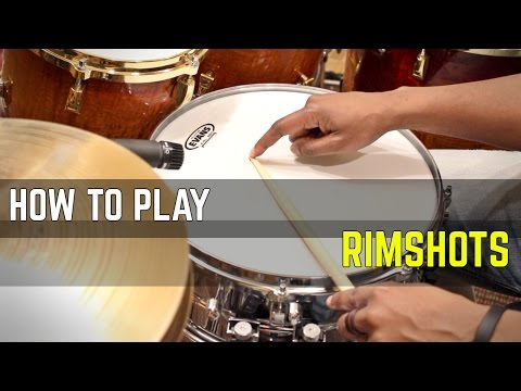 HOW To PLAY RIMSHOTS - Types And Uses (BEGINNER & INTERMEDIATE)