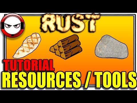 Rust - Resource guide / Best tool to use (Rust tutorial, how to play rust)