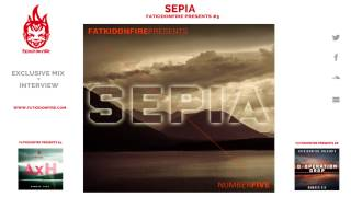 FatKidOnFire Presents #5 - Sepia
