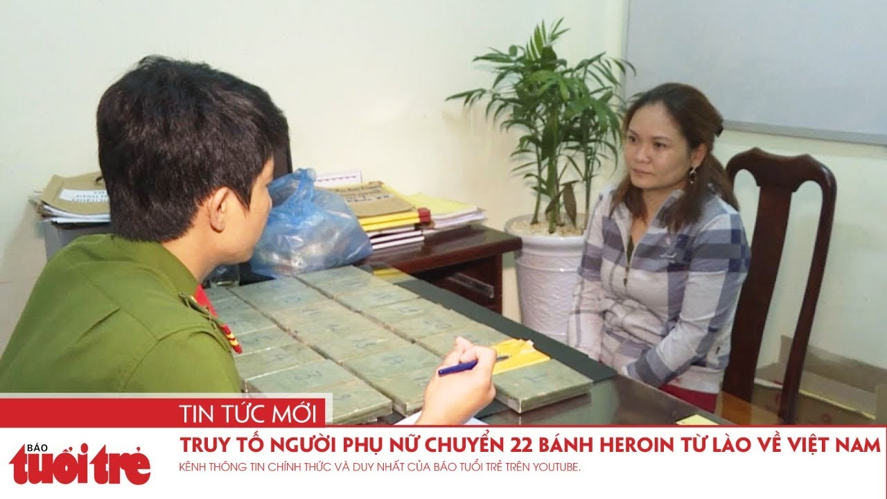 Truy tố người phụ nữ vận chuyển 22 bánh heroin từ Lào về Việt Nam