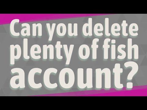 Can You Delete Plenty Of Fish Account?