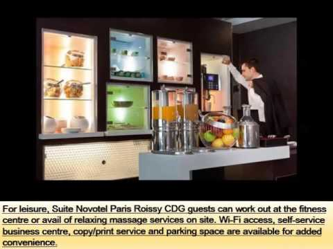 Suite Novotel Paris Roissy Cdg | Best Place To Stay In Paris - Pictures And Basic Hotel Guide