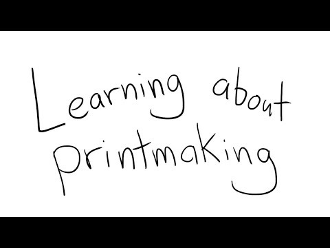 Learning About Printmaking