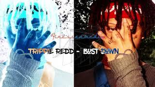Trippie Redd - Bust Down (Lyrics) [FULL SONG NEW 2017]
