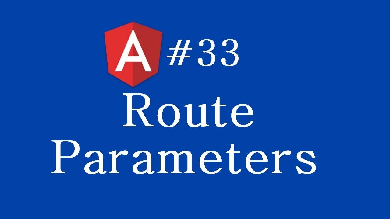 Angular 2 Tutorial - 33 - Route Parameters