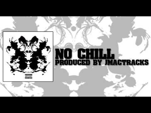 JL - No Chill