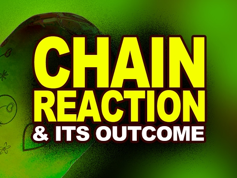 Chain Reaction and its Outcome | Nuclear Physics | Video Explanation