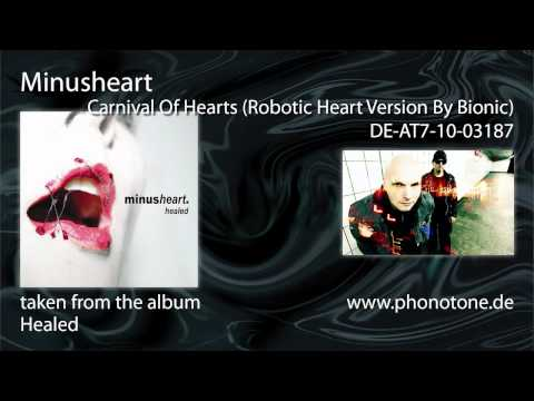Minusheart - Carnival Of Hearts (Robotic Heart Version)