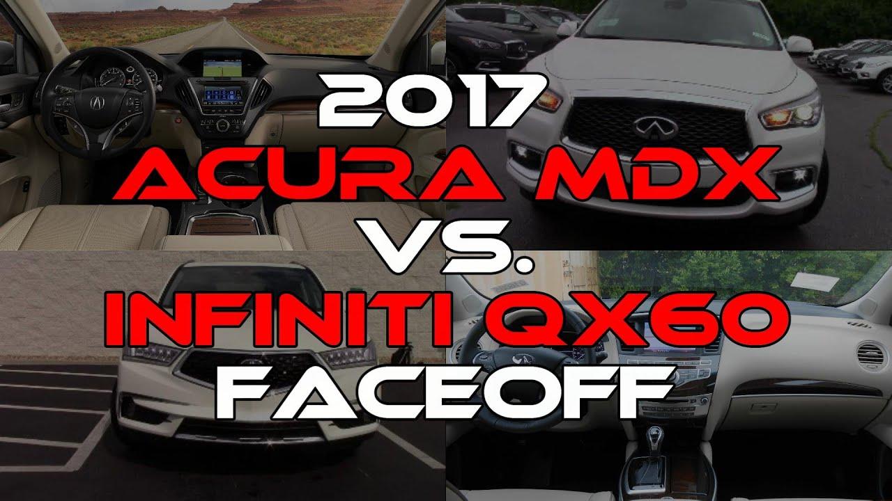 2017 acura mdx advance vs infiniti qx60 deluxe tech faceoff comparison youtube. Black Bedroom Furniture Sets. Home Design Ideas