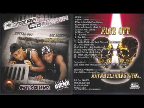 Guttah Coalition - What's Guttah? 2003 FULL CD (WEST PALM BEACH, FL)