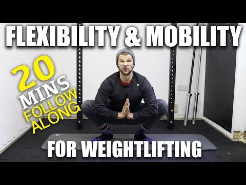 Flexibility & Mobility For Weightlifting Workout - 20mins
