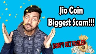 Biggest Scam on Jio Coin   Don't get fooled   ALERT !!!