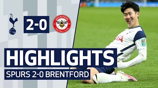 HIGHLIGHTS | SPURS 2-0 BRENTFORD | Tottenham Hotspur reach Carabao Cup final!