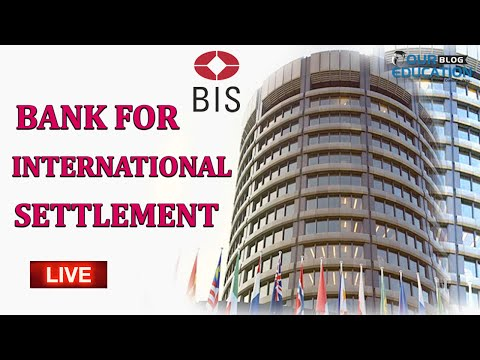 BANK FOR INTERNATIONAL SETTLEMENT(B I S) BY JYOTI MA'AM
