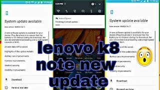 Lenovo K8 Note New Update review Sep(2017)