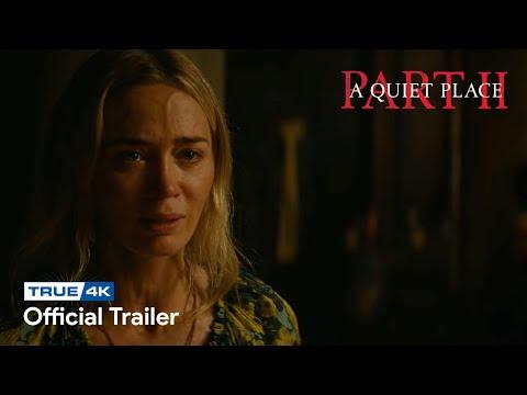 A Quiet Place – Part II | True4K® | Trailer