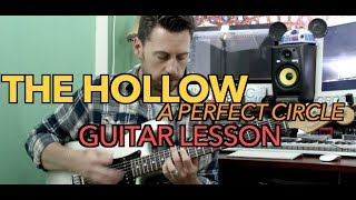 The Hollow A Perfect Circle Guitar Lesson