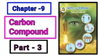 Part-3 ch-9th Carbon compound science class 10th new syllabus maharashtra board.
