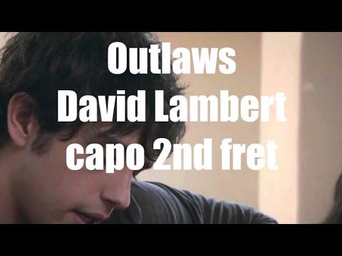 outlaws david lambert lyrics and chords