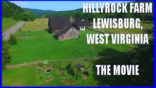 Hillyrock Farm - Lewisburg, West Virginia - Greenbrier Hotel - White Sulphur Springs, WV