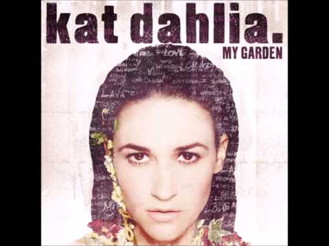 Kat Dahlia - Just Another Dude