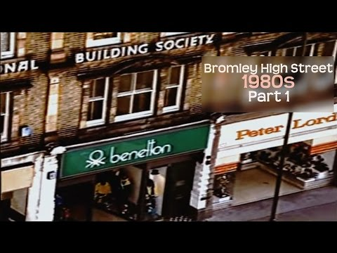 HISTORY High Street BROMLEY, 1980s - PART 1