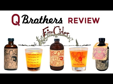 Q Brothers Review Fire Cider