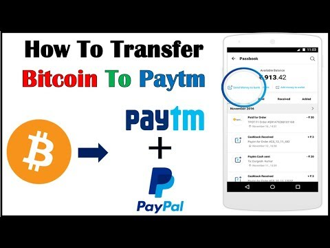 How To Transfer Bitcoin To Paytm/Paypal/Bank | Bitcoin Ko Paytm Me Kaise Transfer Kare