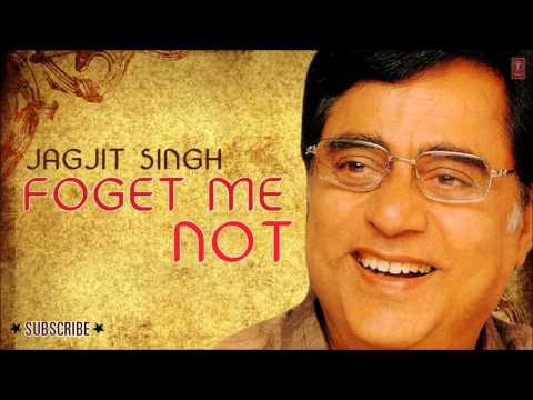 Abhi Woh Kamsin - Forget Me Not - Jagjit Singh Hit Ghazals