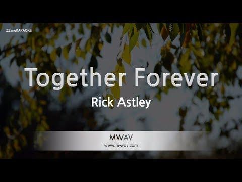 rick-astley-together-forever-(melody)-(karaoke-version)-[zzang-karaoke]