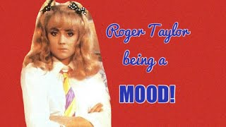 Roger Taylor Being A Mood - Funny Moments