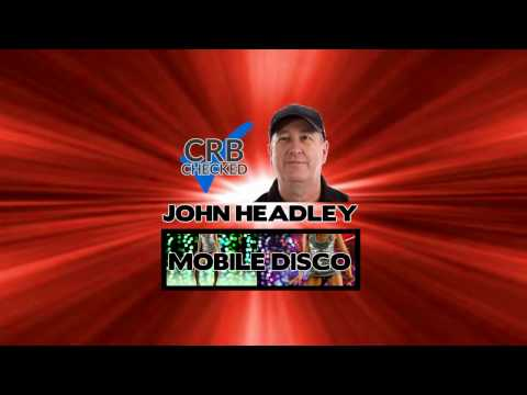 JOHN HEADLEY MOBILE DISCO