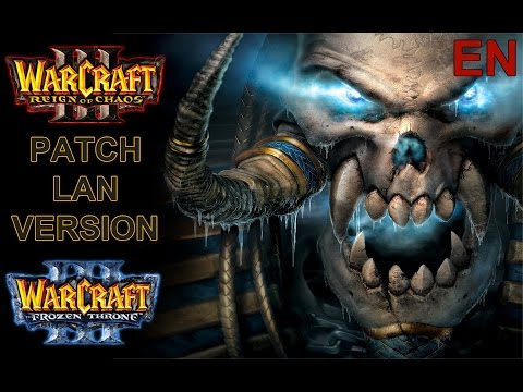 Update WarCraft 3 Cracked LAN Version Latest Patch ENGLISH