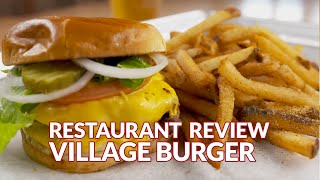Restaurant Review - Village Burger | Atlanta Eats