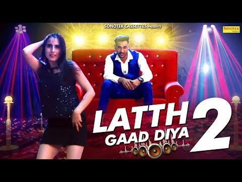 Lath Gaad Diya 2 | Priya, Bhuvnesh | Mr. A Ft. DK Haryanvi | Latest Haryanvi Songs Haryanavi 2018