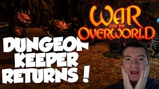 War For The Overworld Skirmish Gameplay - DUNGEON KEEPER HAS RETURNED TO US